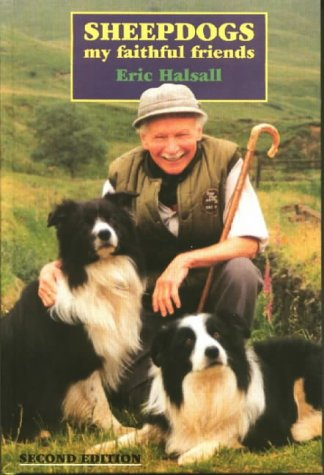 9780852363591: Sheepdogs My Faithful Friends