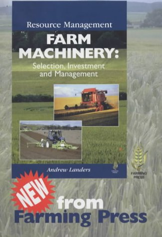 Resource Management: Farm Machinery: Landers, Andrew