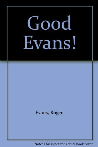 Good Evans! The Best of From the: Evans, Roger
