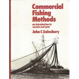 9780852380765: Commercial Fishing Methods: An Introduction to Vessels and Gear