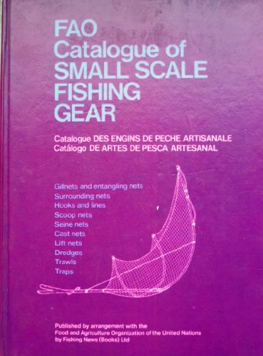 9780852380772: Food and Agriculture Organization Catalogue of Small Scale Fishing Gear