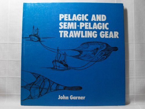 9780852380888: Pelagic and Semi-Pelagic Trawling Gear (Fn74 Fnb)
