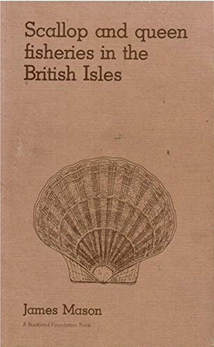9780852381281: Scallop and Queen Fisheries in the British Isles (Buckland Lectures)