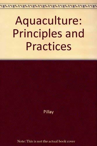 9780852381687 Aquaculture Principles And Practices Abebooks Pillay T V 0852381689