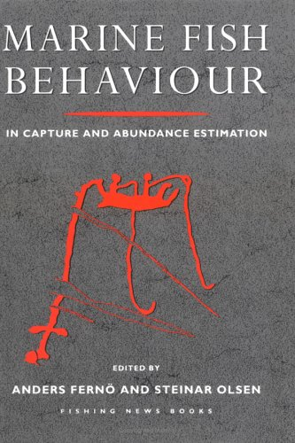 9780852382110: Marine Fish Behaviour in Capture and Abundance Estimation (Fishing News Books)