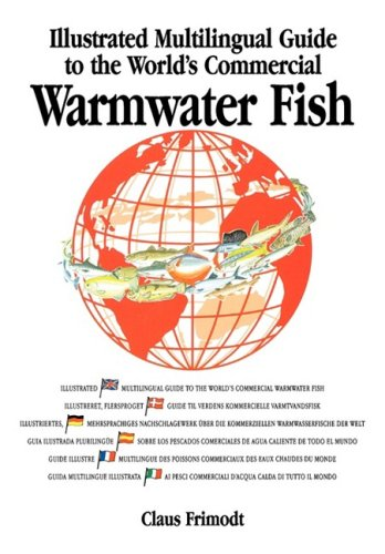 9780852382141: Multilingual Illustrated Guide to the World's Commercial Warmwater Fish (