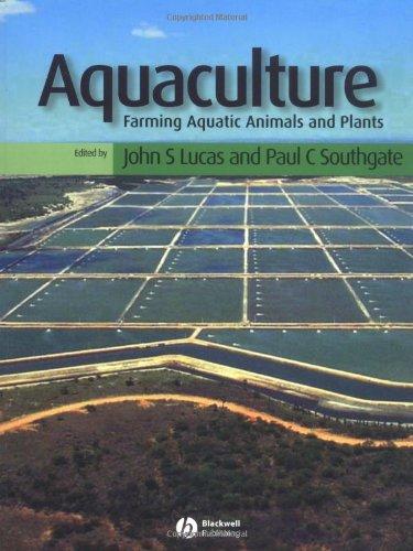 9780852382226: Aquaculture: Farming Aquatic Animals and Plants (Fishing News Books)
