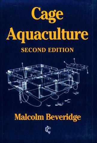 Cage Aquaculture: Malcolm C. M.