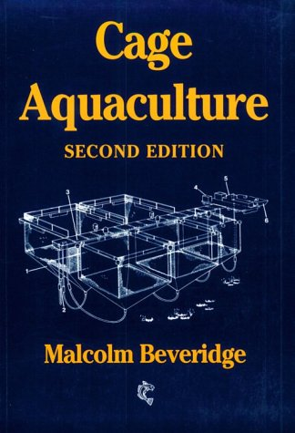 Cage Aquaculture (Fishing News Books): Beveridge, Malcolm