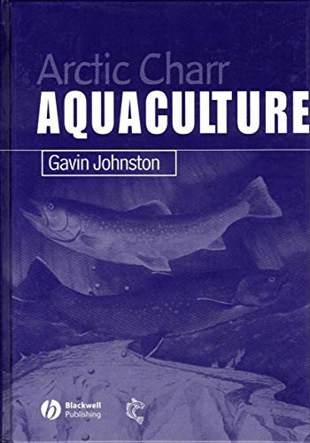 9780852382721: Arctic Charr Aquaculture