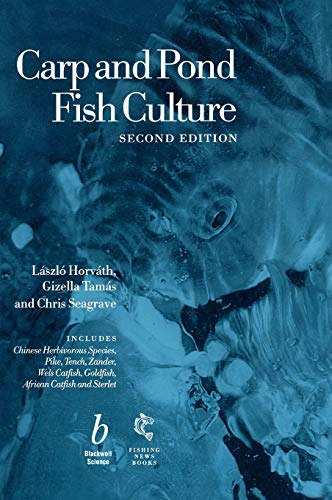 Carp and Pond Fish Culture: Laszlo Horvath