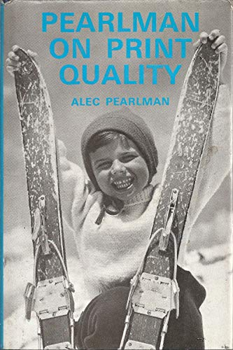Pearlman on print quality: Pearlman, Alec