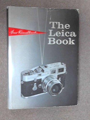 Leica Book: Kisselbach, Theo; Bradley, F. [Translator]