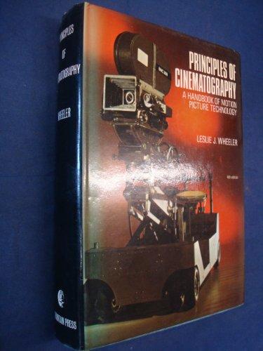 Principles of Cinematography: Wheeler, Leslie J.
