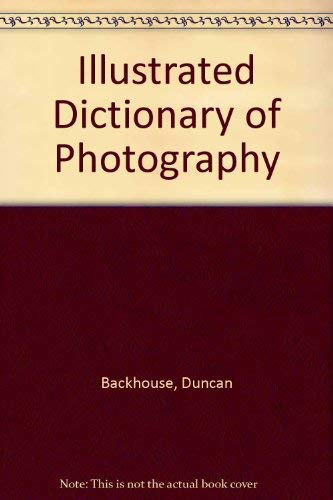 9780852420942: Illustrated Dictionary of Photography