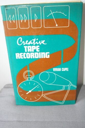 9780852421062: Creative Tape Recording