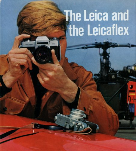 9780852421208: The Leica, the Leicaflex, and their Systems