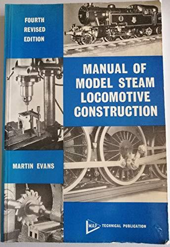 9780852421611: Manual of model steam locomotive construction