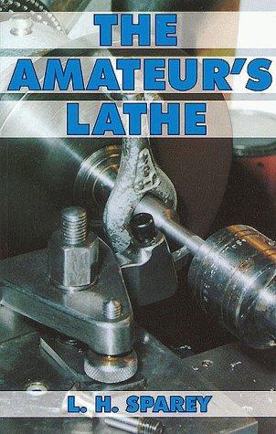 9780852422885: Amateur's Lathe