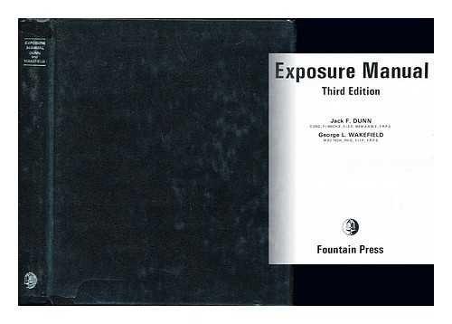 Exposure Manual: Dunn, Jack F.