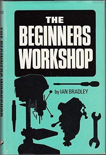 Beginners Workshop: Ian Bradley