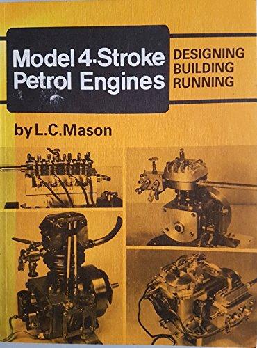 9780852424315: Model 4-Stroke Petrol Engines: Designing, Building, Running