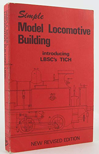 "Simple Model Locomotive Building: "" Tich "": L. B. S. C."