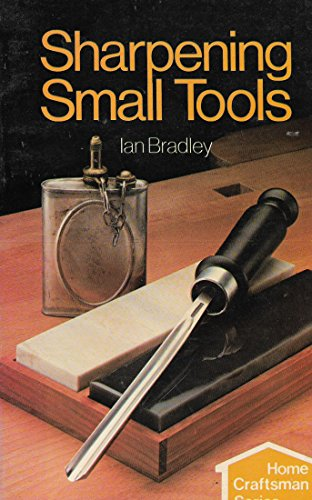 9780852424599: Sharpening Small Tools (Technical publication)