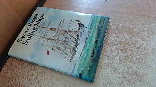 9780852425169: Square Rigged Sailing Ships