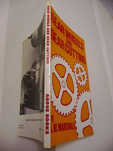 9780852425329: Gear Wheels and Gear Cutting