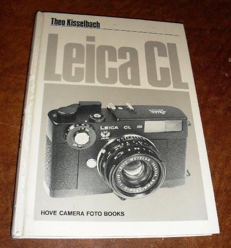 9780852425701: Leica CL