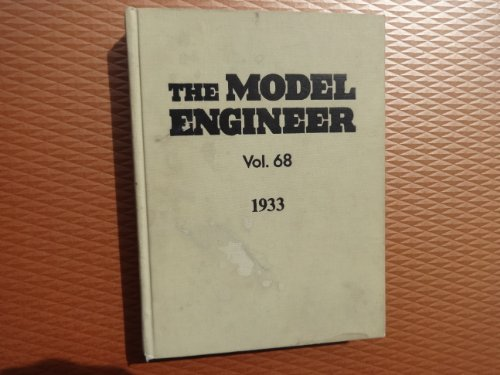 9780852425770: The Model Engineer & Practical Electrician. Volume 68. January - June 1933