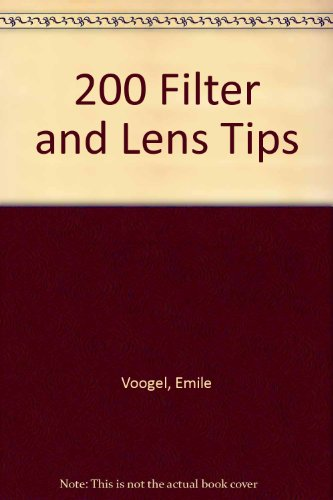 9780852426128: Two Hundred Filter and Lens Tips