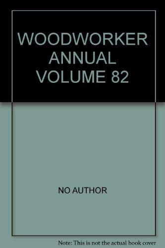 Woodworker Annual - Volume 82 - 1978
