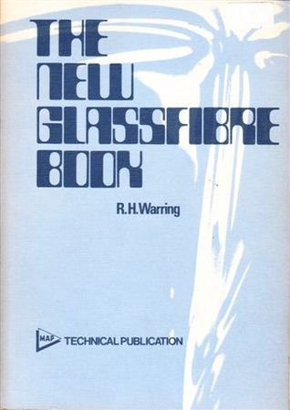 New Glass Fibre Book (9780852426661) by Warring, R H