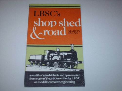 9780852427088: LBSC's Shop Shed & Road