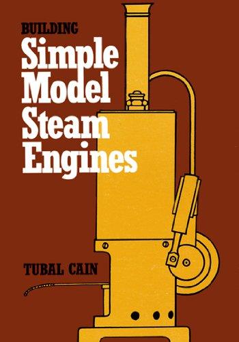 RDGTOOLS BUILDING SIMPLE MODEL STEAM ENGINES ENGINEERING BOOK TUBAL CAIN