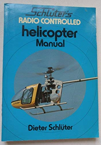 Radio Control Model Aircraft Manual: Schluter, Dieter