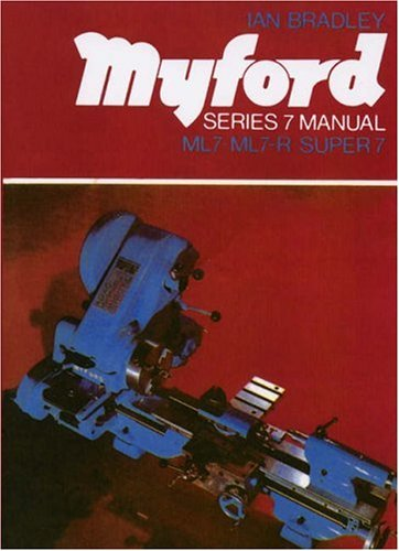 9780852427750: Myford Series Seven Manual