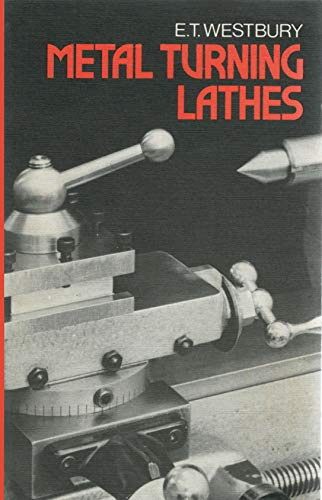 9780852427842: Metal Turning Lathes: Their Design, Application and Operation