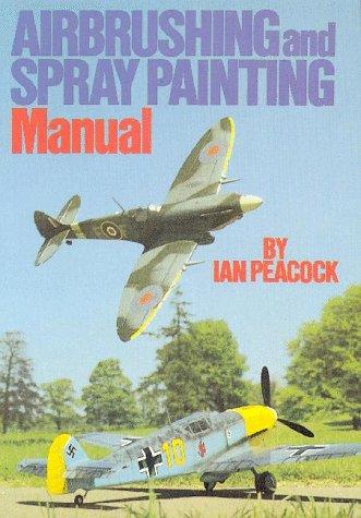 9780852428023: Airbrushing and Spray Painting Manual