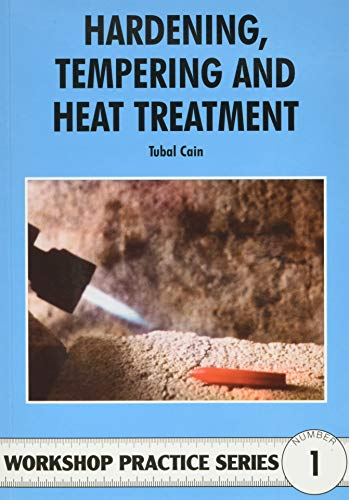9780852428375: Hardening, Tempering and Heat Treatment (Workshop Practice)