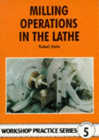 9780852428405: Milling Operations in the Lathe
