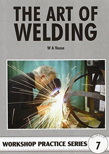 9780852428467: The Art of Welding (Workshop Practice)