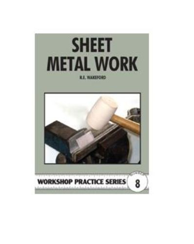 9780852428498: Sheet Metal Work (Workshop Pratice Series, No. 8)