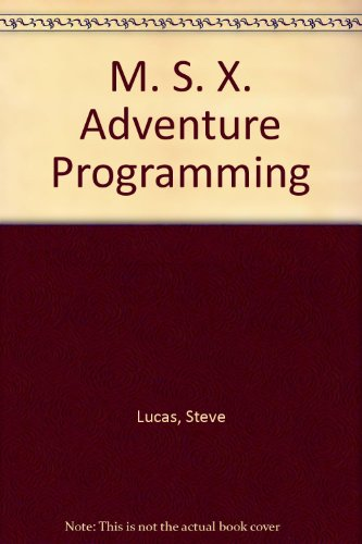 9780852428573: M. S. X. Adventure Programming