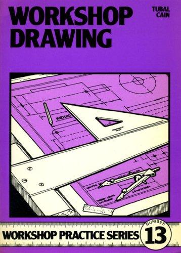 9780852428672: Workshop Drawing (Workshop Practice)