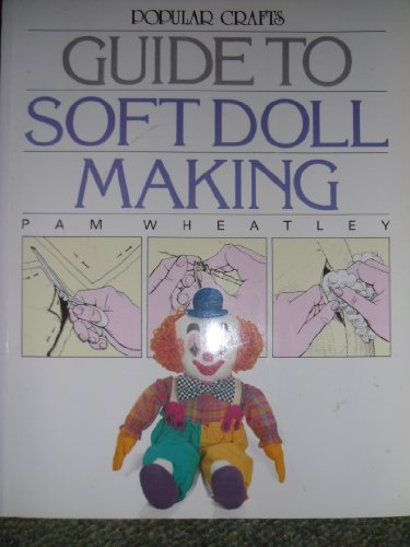 9780852428702: Guide to Soft Doll Making