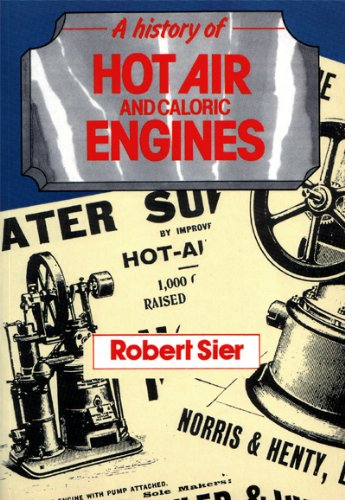 9780852429006: History of Hot Air and Caloric Engines