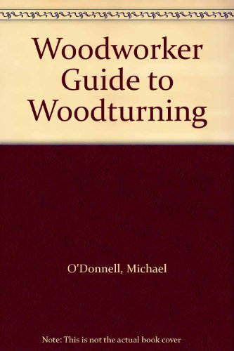 Woodturning: O'Donnell, Michael